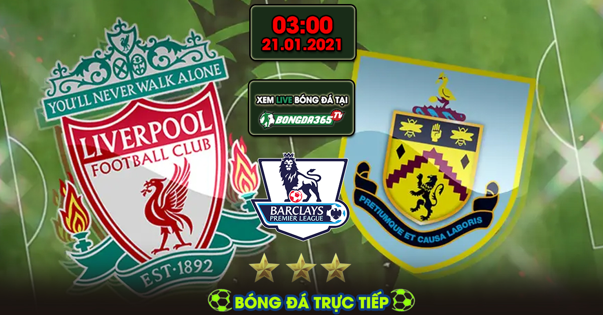 Trực tiếp Liverpool vs Burnley - 22-01-2021